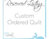 RESERVED - Custom Plus Quilt