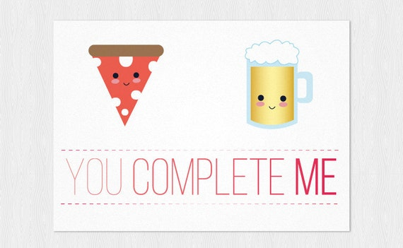 Pizza  Beer You Complete Me Anniversary card Greeting card