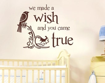 We Made A Wish And You Came True Wall Sticker