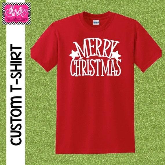 Custom t shirt custom merry christmas by laurawashburndesigns for Custom t shirts under 10