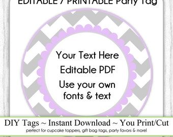 Editable Party Tag, Printable Party Favor, Gray, Lavender Chevron, INSTANT DOWNLOAD, Use as Cupcake Topper, DIY Party Tag, Your Text, Fonts
