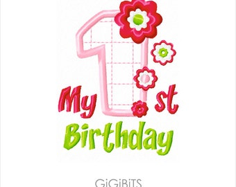 My First Birthday for Girls. Machine Embroidery Design INSTANT DOWNLOAD