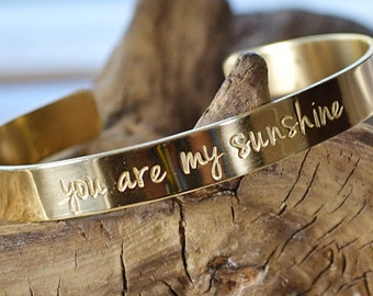 You Are My Sunshine Jewelry - Gold Cuff - Personalized Bracelet - Hand Stamped Jewelry - You Are My Sunshine Bracelet - PinkLemonDesign