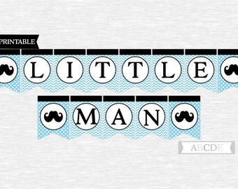 Instant Download Little Man Banner Mustache Baby Shower, Baby Blue and Black, DIY Printable (PDLMMB010)