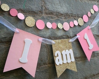 I am 1 - High chair banner , First birthday banner, Cake smash Photo prop