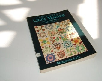 The Standard Book of Quilt Making and Collecting by Marguerite Ickis 1959 ed.