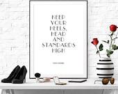 Coco Chanel Quote art printable Inspirational art Keep your heels Download Typography Home Decor Trend Poster Wall Art