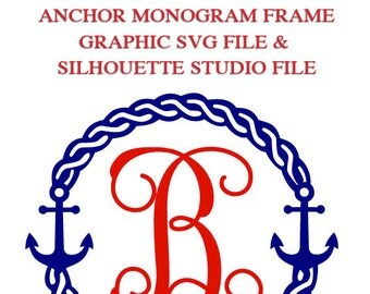 Anchor Monogram Frame File for Cutting Machines | SVG and Silhouette Studio (DXF)