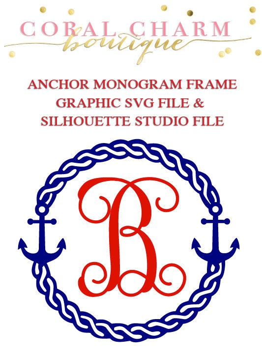 Anchor Monogram Frame File For Cutting Machines Svg And