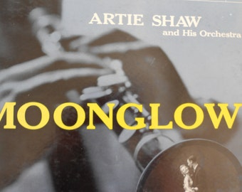Artie Shaw and His Orchestra - Moonglow - vinyl record