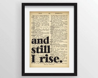 """Maya Angelou """"and still I rise."""" Poem Quote - Recycled Vintage Dictionary Art Print"""