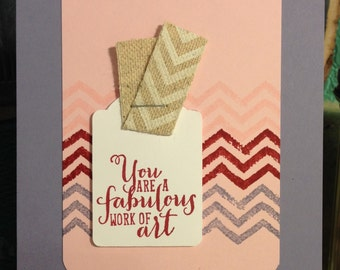 Chevron Handmade You Are Fabulous Card