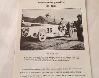 Steam cars, 1910 : White steam cars use either kerosene or gasoline as fuel  by White Company (Cleveland, Ohio) Floyd Clymer Publications