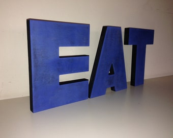 EAT Sign- EAT letters- Kitchen Wall Words EAT