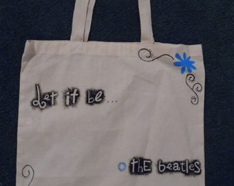 Let it be - the Beatles.    Canvas Tote Bag