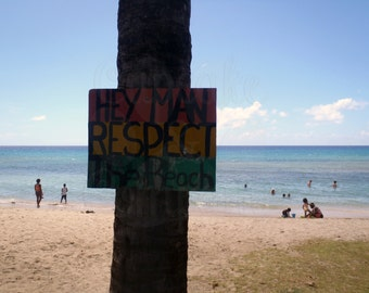 Respect the Beach - St. Croix, US Virgin Islands -- Choose your Size