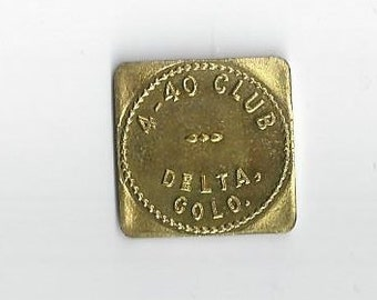 RARE Vintage 4-40 Club Delta CO Token