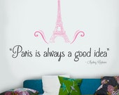 Paris Is Always A Good Idea  | Wall Quote Decals