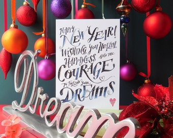 Happy New Year's Card - Happy New Year! Wishing you health, happiness and the courage to follow your dreams - by Amour Et Joie De Vivre