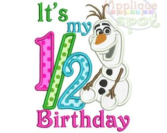 Olaf Frozen Snowman Half 1/2 Birthday- 4x4 5x7 6x10 Applique Design Embroidery Machine -Instant Download File