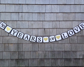 Anniversary Banner, Anniversary Garland, 50th Anniversary Party Decor, Gold Hearts, Vow Renewal, Photo Prop, 50 Years of Love Bunting