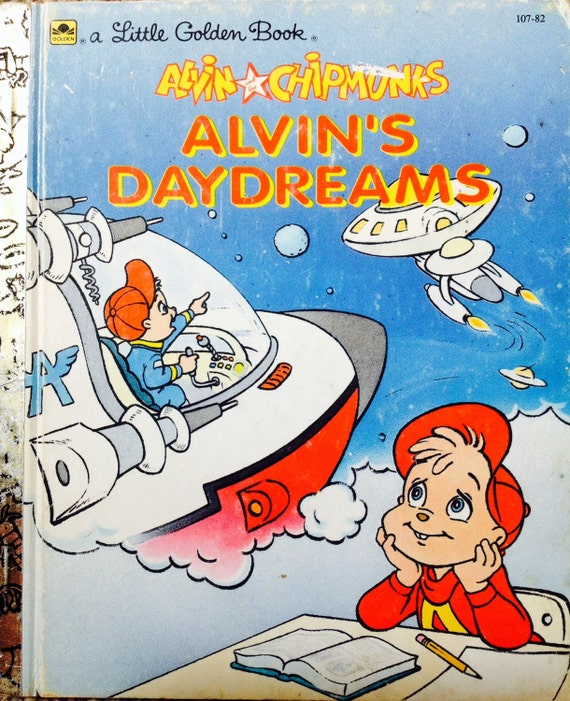 Alvin and the chipmunks alvin s daydreams little golden book