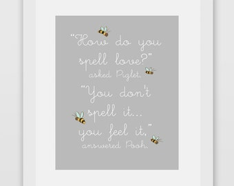 How Do You Spell Love Winnie The Pooh Quote Print # 2 Gray