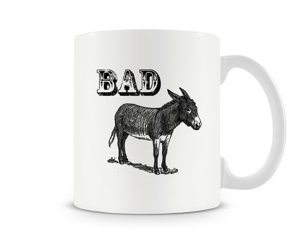 Bad Ass Funny Mug - Donkey Horse Humor Christmas X-mas coffee mug cup gift present for dad