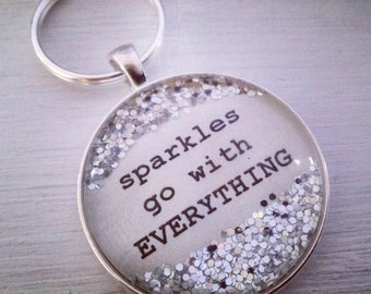 Sparkles go with EVERYTHING