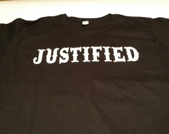 Christian  Tee Shirt Justified