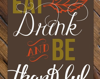 Eat Drink and be Thankful // Digital Art Print // Instant Download