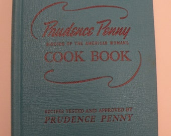 Prudence Penny Binding of The American Woman's Cook Book 1947 Hardcover by Ruth Berolzheimer Illustrated Indexed