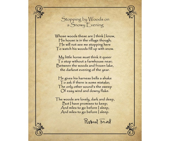 imagery in robert frosts poem stopping by the woods on a snowy evening Literary analysis of robert frost's stopping by the  the imagery used in the poem allows for an  stopping by woods on a snowy evening robert frost whose.
