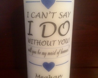 "Personalized 6"" MAID OF HONOUR Wedding  Pillar Candle."