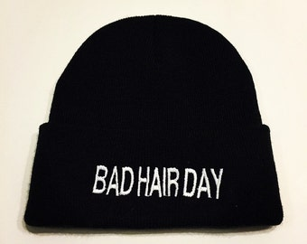 "black beanie with the phrase ""BAD HAIR DAY"""