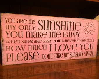 "Custom Carved Wooden Sign ""You Are My Sunshine, My Only Sunshine..."" - 18""x8""/20""x10"""