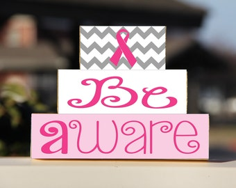 Breast Cancer Awareness Be Aware Block Set - Gift Personalized Wooden Sign Home Decor Cancer Free Anniversary