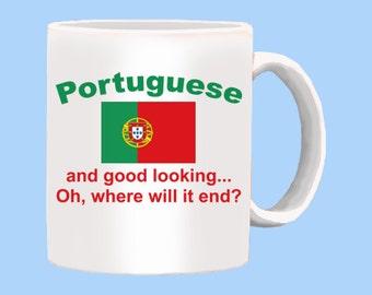 Good Looking Portuguese Mug