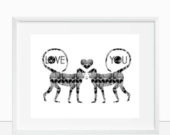 Monochrome Love Print,nursery art, animal art, print, wedding gifts, home decor, gift, digital poster print, birthday, anniversary,