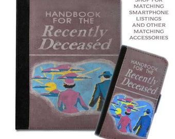Handbook for the recently deceased beetlejuice book cover handbook protective tablet case (ipad 2 3 4, air, mini, Kindle Fire, paperwhite)