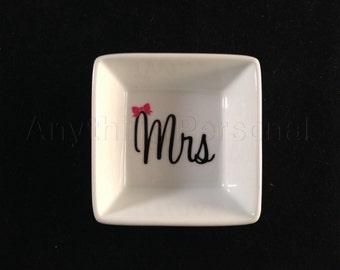 Mrs. Ring Dish, Bridal Ring Dish, Personalized Ring Dish, Jewelry Dish, Jewelry, Trinket, Bridal Gift, Bachelorette, Bride, Wedding Dish