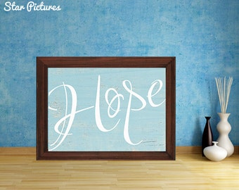 Hope art print. Wall art decor. Printable art.