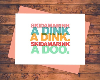 Skidamarink a dink a dink. Skidamarink a doo. Greeting Card w/coral envelope - Valentine's Day