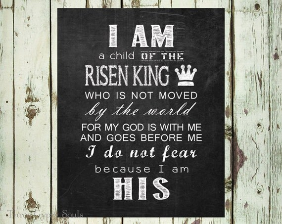 Printable Art I Am His A Child Of The King By Threegypsysouls