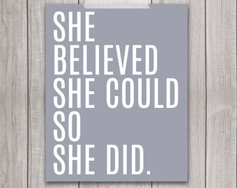 She Believed She Could So She Did - 8x10 Nursery Decor, Nursery Art, Baby Girl Nursery, Printable Nursery, Wall Art