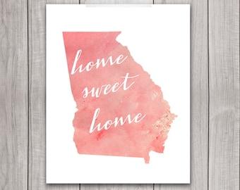 75% OFF SALE - Georgia Art Printable - 8x10 Home Sweet Home, Georgia Print, Art Print, Atlanta, Home Decor, Printable Wall Art