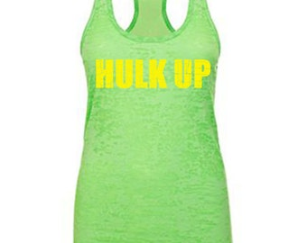 Hulk Up gym tank, hulk, fitness motivation, fitness tank, women's workout tank, womens workout tank, women's gym tank, workout