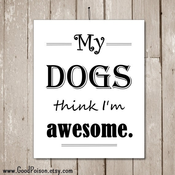 ... dog owners - INSTANT DOWNLOAD - Dog art - Funny dog quotes - Pet lover