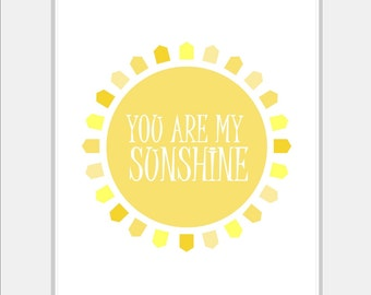 Baby Girl Nursery Art - You Are My Sunshine - Yellow Nursery Print - Childrens Wall Art - Nursery Decor - Baby Nursery Art - Choose Size