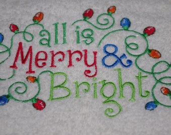 All is Merry and Bright Hand Towel